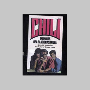 Chili--Memoirs-of-a-Black-Casanova